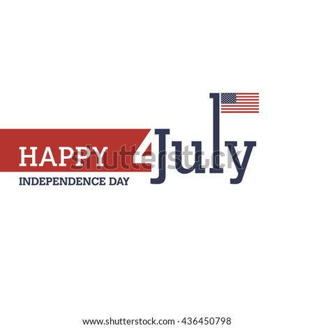 Happy 4th of July independence day web banner template with american waving flag. July 4th typographic design. Usable for greeting cards, banners, print. vector illustration. #436450798