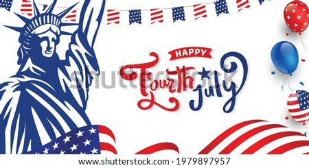 Happy 4th of July united states of America custom hand-lettering, typography design with ribbon on American waving flag, statue of liberty, usa balloon and stars on the background.