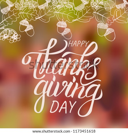 Happy Thanksgiving Day. Beautiful banner or poster of happy thanksgiving day with sketh on blurred background.