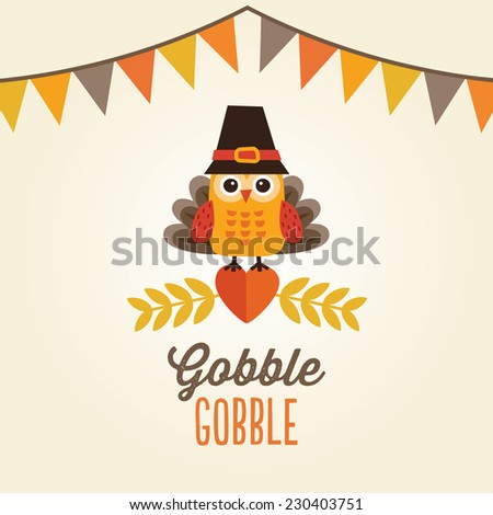 Happy Thanksgiving Day card poster or menu design with bunting flags and cute owl in turkey costume and pilgrim hat
