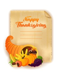 Happy Thanksgiving Day greeting card. Vector illustration of a cartoon cornucopia with a pumpkin, corn, golden wheat, grape and mushrooms. Old paper background.