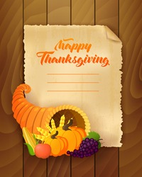 Happy Thanksgiving Day greeting card. Vector illustration of a cartoon cornucopia with a pumpkin, corn, golden wheat and grape. Old paper background with a wooden texture.