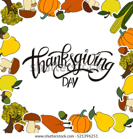 Happy Thanksgiving Day Handwritten Lettering background design with Holiday Sticker objects in a Frame.