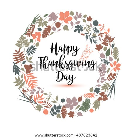 Happy Thanksgiving day in calligraphic hand drawn style. Fall style for autumn.Happy Thanksgiving Day greeting card design with colors leaves on white background. Stylish autumn set of elements.