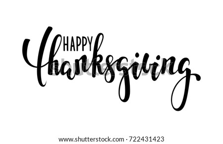 happy thanksgiving. Hand drawn calligraphy and brush pen lettering. design for holiday greeting card and invitation of seasonal american and canadian autumn holiday