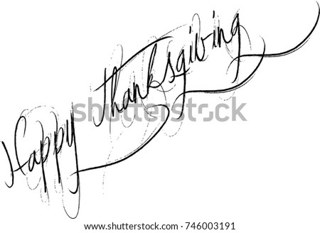 Happy Thanksgiving text sign illustration on white illustration. #746003191
