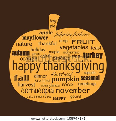 Happy Thanksgiving word collage in shape of pumpkin. EPS10 vector format.