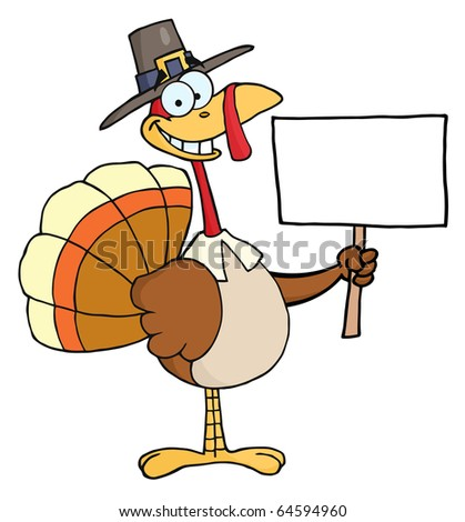 Happy Turkey With Pilgrim Hat Holding A Blank Sign