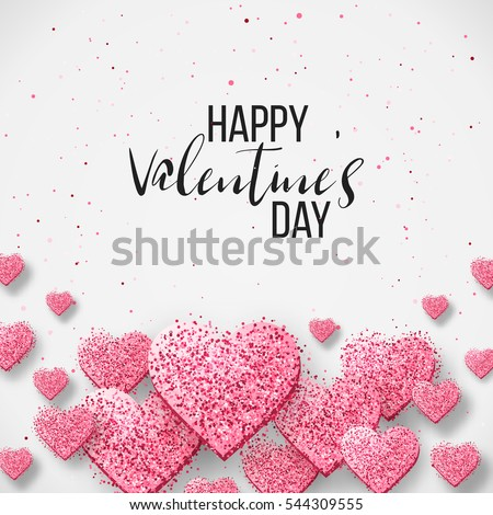 Happy valentine day festive sparkle layout template design. Glitter pink hearts on white background with frame, border. Lettering Valentine's day card vector Illustration. Be my valentine.