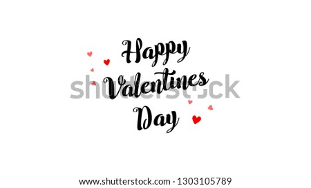 Happy Valentine Day text congratulation vector illustration for romantic greeting card or banner. Beautiful minimalistic love festive poster for 14 February. #1303105789