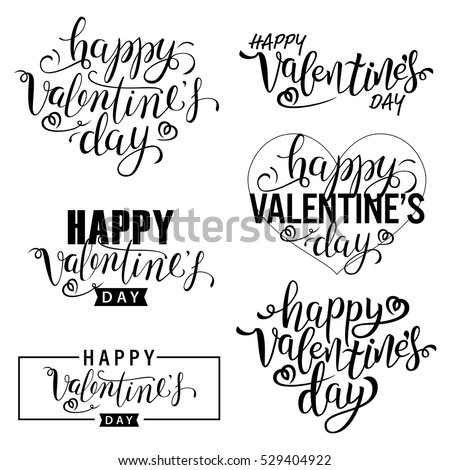 Happy Valentine's Day Card. Set Of Calligraphic Quotes. Happy Typographic Background. Valentin Hand Lettering Text Isolated On White Background. For Greeting Cards, Print Design. Vector Illustration