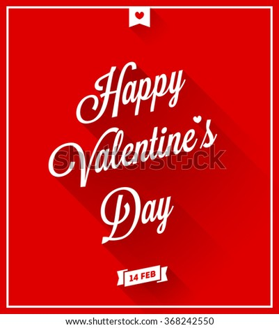 Happy Valentine's Day - 14. February - RED greeting card #368242550