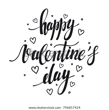 happy Valentine's day. Hand drawn brush pen lettering isolated on white background. design for holiday greeting card and invitation of the  Valentine's day and Happy love day #796857424