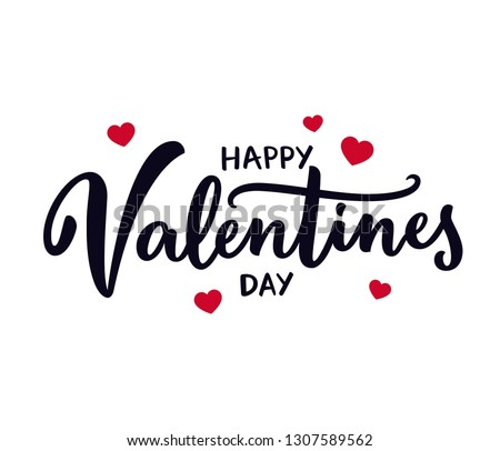 Happy Valentine's Day hand lettering sign with little red hearts. Simple calligraphy sign, romantic Valentines quote. Cute vector illustration. #1307589562