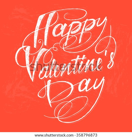 Happy Valentine's Day hand lettering. Vector illustration. - Shutterstock ID 358796873