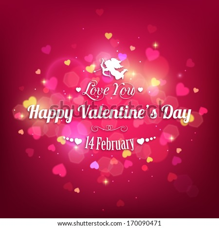 Happy Valentine's day  holiday typographical background with shining hearts and  blurred bokeh lights. This vector illustration can be used as greeting card or wedding invitation for your design.