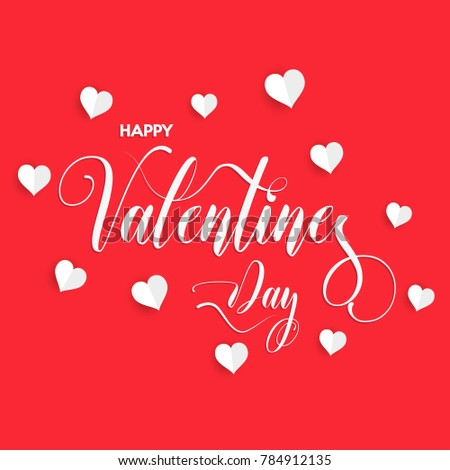 Happy Valentine's Day inscription decorated with white paper hearts. Vector illustration. #784912135