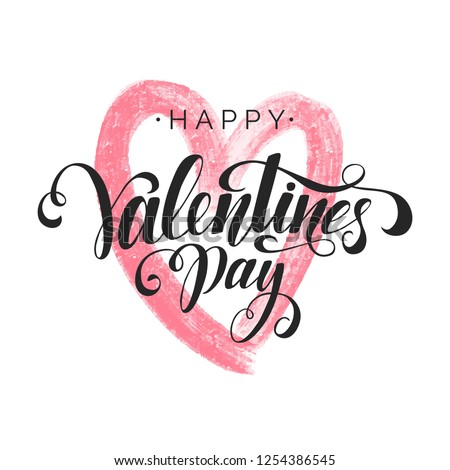 Happy Valentine's Day inscription, vector lettering. Decorative abstract background with pink hand drawn heart. Hand written greeting card template for Valentine's day. Isolated typography print.