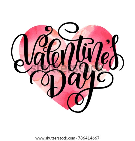 Happy Valentine s day vector card. Greeting Card to Day of Saint Valentine. Vector illustration isolated on white. Cute hand-written brush lettering. 14 february post card. Watercolor red heart.