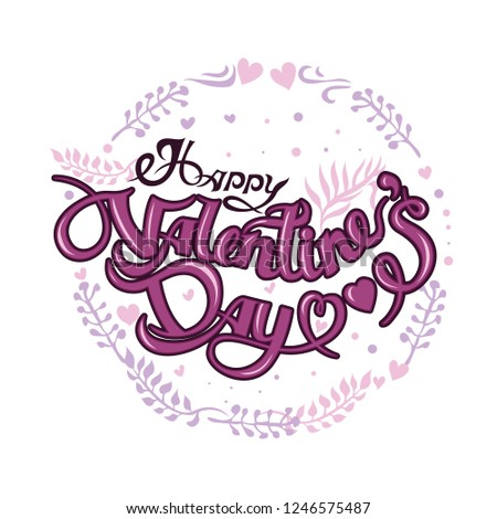 Happy Valentine's day vector card. Happy Valentines Day lettering on a white background.