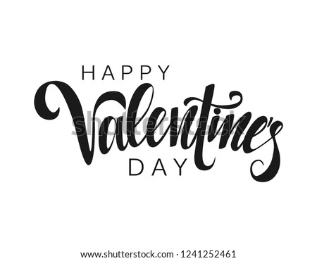 Happy Valentine's Day vector lettering on white background. Hand written design element for card, poster, banner. Modern calligraphy for Valentine's day. Isolated typography print. Hand drawn clipart.