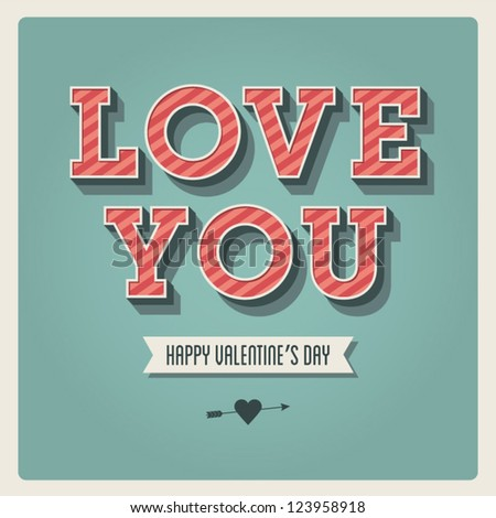 Happy Valentines day card, i love you, font type