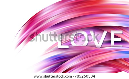 Happy Valentines Day card with paint Love. Vector illustration EPS10
