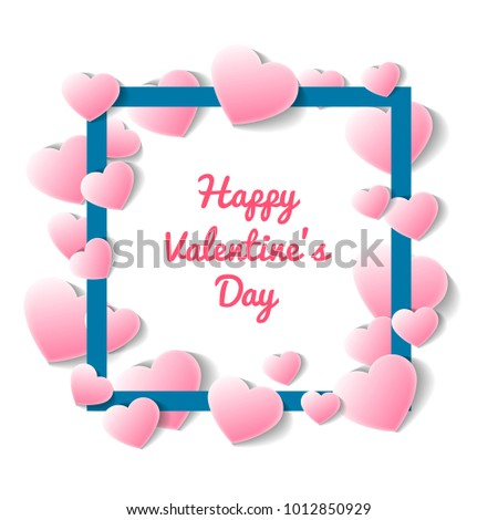 Happy valentines day card with square frame of pink hearts. Romantic love event celebration, elegant wedding invitation. Layout for gift voucher or retail discount proposition vector illustration #1012850929
