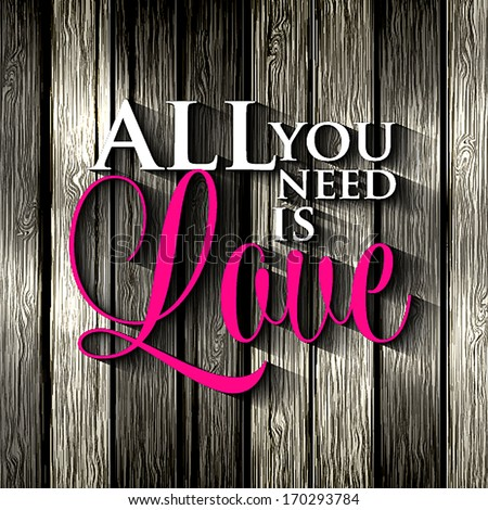 Happy valentines day cards with ornaments All you need is love Happy Valentine's Day Hand Lettering Typographical Background