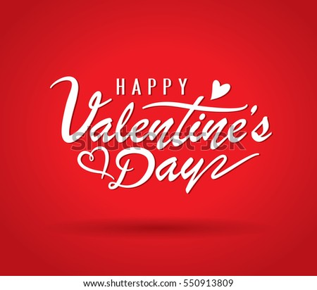 Happy Valentines Day greeting card with lettering design #550913809