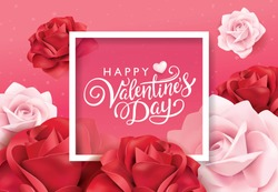 Happy Valentines Day greeting card with pink and red roses