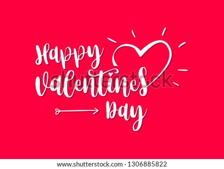 Happy Valentines Day 2019 Hand Drawing Vector Lettering design #1306885822