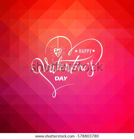 Happy Valentines Day. Hand Drawing Vector Lettering Design. Clean Work Minimum Points