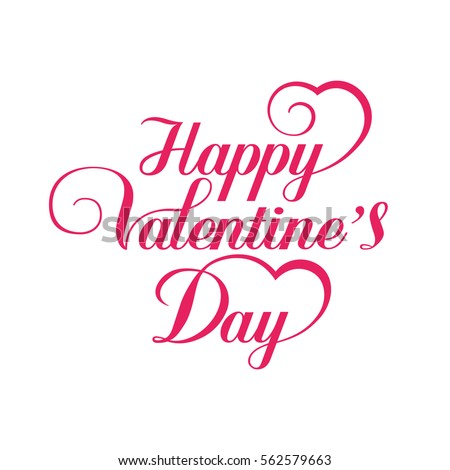Happy Valentines Day Hand Drawing Vector Lettering design on white background - vector illustration. #562579663
