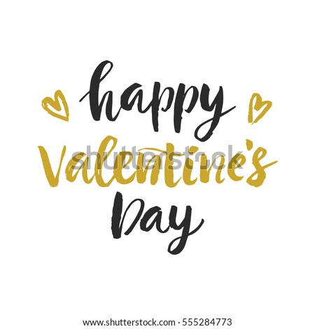 Happy Valentines Day hand drawn brush lettering, isolated on white. Romantic holiday gift card, poster with vector modern calligraphy. #555284773
