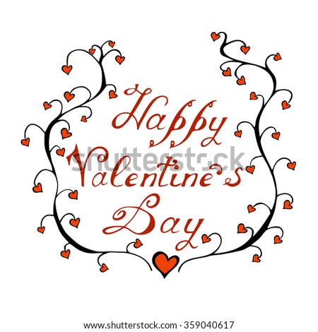 Happy Valentines Day Hand Lettering Handmade Calligraphy On White
