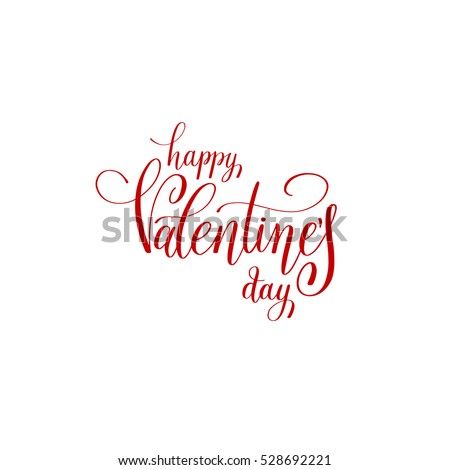 happy valentines day handwritten red lettering holiday logo design to greeting card, poster, congratulate, calligraphy text vector illustration