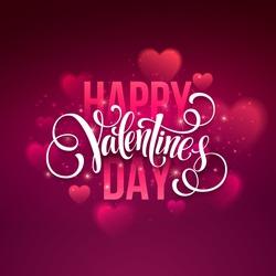 Happy valentines day handwritten text on blurred background. Vector illustration EPS10