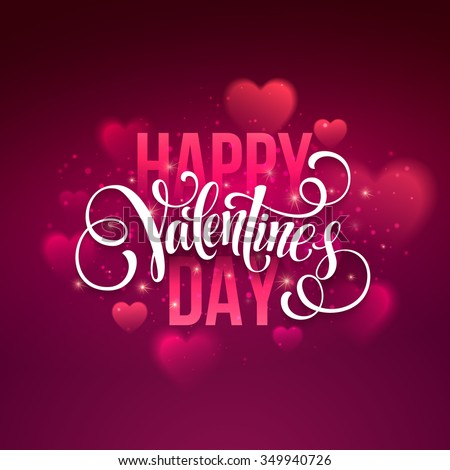 Happy valentines day handwritten text on blurred background. Vector illustration EPS10