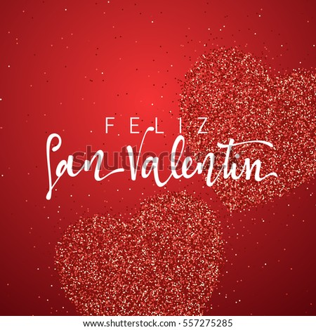 Shutterstock Happy Valentines Day. lettering Spanish Inscription handmade. Feliz san Valentin. Greeting card on red bright heart background. Decoration for design of brochures, posters, web. World celebration love