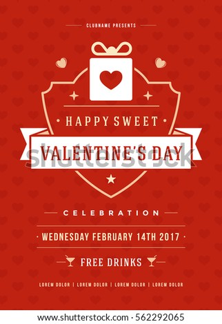 Happy Valentines Day Party Invitation or Poster Vector illustration. Retro typography design. Heart shape love symbol and elements, flyer template. #562292065