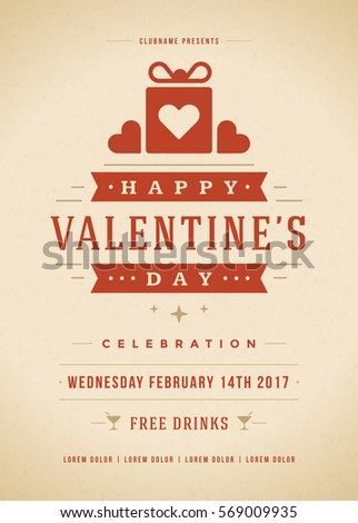 Happy Valentines Day Party Invitation or Poster Vector illustration. Retro typography design. Heart shape love symbol and elements, flyer template. #569009935