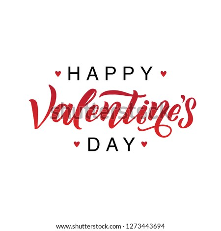 Happy Valentines Day romantic greeting card, vector typography poster with modern calligraphy.  #1273443694