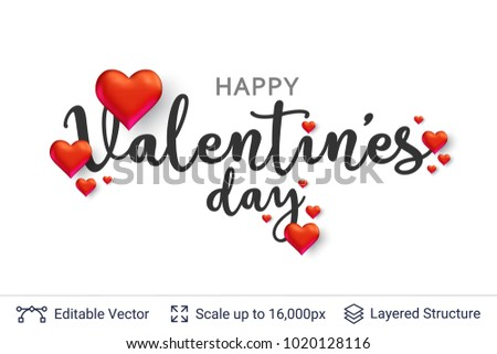 Happy Valentines day text and 3D hearts on white. Easy to edit vector background. Holiday greeting card design. #1020128116