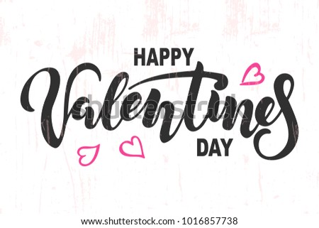 happy valentines day text isolated on textured background hand drawn lettering as valentines day logo