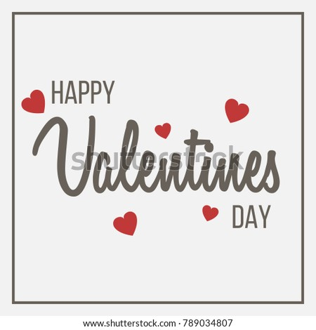 Happy Valentines Day text - lettering at white background with red hearts. Element for design cards, posters, flyers. Vector illustration #789034807