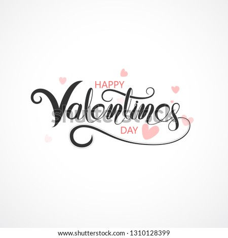 Happy Valentines Day Typography Poster.Handwritten Calligraphy Text.Valentines romantic greeting card logo.Love Retro vintage logo style.Vector illustration  #1310128399