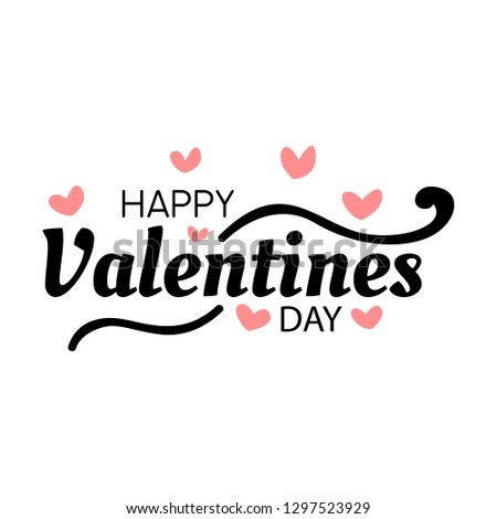Happy Valentines Day typography poster with calligraphy text, isolated on white background. Vector Illustration EPS 10 #1297523929