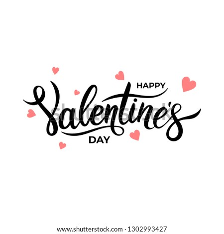 Happy Valentines Day. Typography poster with handwritten calligraphy text and hearts. Cute love sale banner, postcard, greeting card. Vector illustration. Isolated on white background. #1302993427