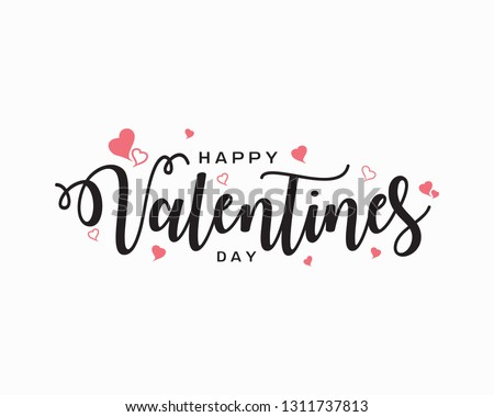 Happy Valentines Day typography poster with handwritten calligraphy text, isolated on white background. Romantic postcard Vector Illustration.